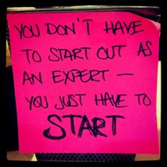 Just start!!! Get the blood pumpin' and get your butt in gear!! Still have time to join my Beachbody challenge group! www.facebook.com/coachsummerglen