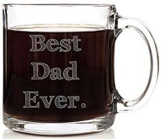 Best Dad Ever Funny Glass Coffee Mug 13 oz - Perfect Father's Day Gift for Dad. Unique Birthday Gifts For Men Him. Cool Present Idea For Friend Bonus Dad Son Grandpa Husband or Step Father.