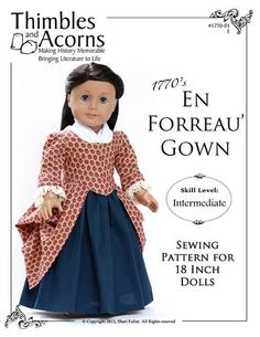 1770 En Forreau' Gown 18 inch Doll Clothes Pattern for American Girl | Pixie…