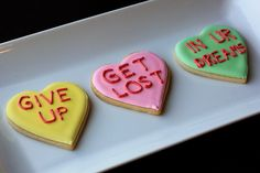 Sarcastic Conversation Hearts for Valentine's Day