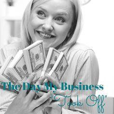 "The Day My Business ""Took Off"" smallbiz  small business womenwhowow bizowner business owner marketing mindset entrepreneur women blog"