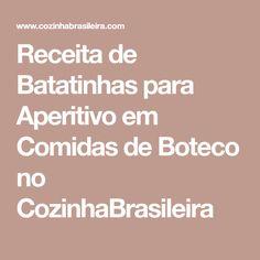 Receita de Batatinhas para Aperitivo em Comidas de Boteco no CozinhaBrasileira