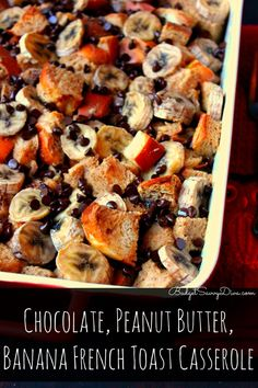 Perfect Breakfast for Your Sweet Tooth Chocolate, Peanut Butter, Banana French Toast Casserole Recipe Banana French Toast, French Toast Bake, Chocolate French Toast, Vegan Chocolate, French Toast Casserole, Breakfast Casserole, Breakfast Quiche, Banana Breakfast, Perfect Breakfast
