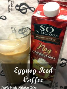 Delicious Iced Coffee made with So Delicious Dairy Free Coconut Milk Nog.  So festive!