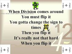Flip It song for dividing fractions.  Don't just like...LOVE!!