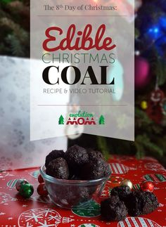 The 8th Day of Christmas: Edible Christmas Coal – Evolution of a Mom