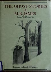 Cover of: The ghost stories of M.R. James by M. R. James