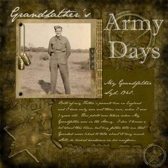 Grandfather's Army Days ~ Heritage military digi page.