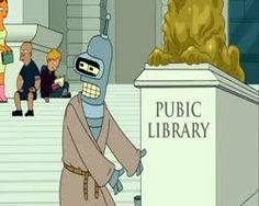 Bender at the library