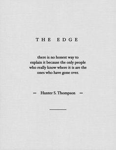 The Edge - Hunter S. Thompson
