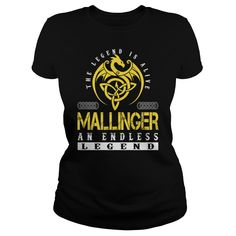 MALLINGER An Endless Legend Name Shirts #gift #ideas #Popular #Everything #Videos #Shop #Animals #pets #Architecture #Art #Cars #motorcycles #Celebrities #DIY #crafts #Design #Education #Entertainment #Food #drink #Gardening #Geek #Hair #beauty #Health #fitness #History #Holidays #events #Home decor #Humor #Illustrations #posters #Kids #parenting #Men #Outdoors #Photography #Products #Quotes #Science #nature #Sports #Tattoos #Technology #Travel #Weddings #Women
