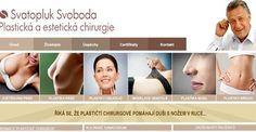 Plastická chirurgie Praha: MUDr. Svatopluk Svoboda - plastický chirurg v Praze: Ordinace plastického chirurga. http://esteticka-plasticka-chirurgie-praha.cz/index.html