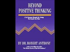 Beyond Positive Thinking - Dr. Robert Anthony , Read : Randy Bear Reta