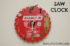 Diary of a Crafty Lady: Saw Clock - from a Circular Saw Blade