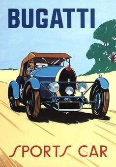 Sports Cars -                                                              Vintage Bugatti Sports Car Advertising Poster