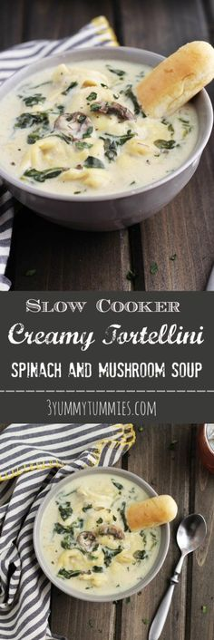 Slow Cooker Creamy Tortellini Spinach and Mushroom Soup | 3 Yummy Tummies #slowcookersoup #crockpotsoup #tortellinisoup #crockpottortellinisoup #mushroomsoup