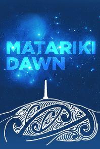 matariki dawn-Matariki Dawn Hari Matariki!