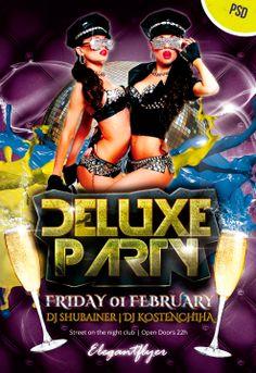 Deluxe Party – Free Flyer PSD Template - http://www.freepsdflyer.com/deluxe-party-free-flyer-psd-template/ Deluxe Party – Free Flyer PSD Template   #Beats, #Club, #Diva, #DjBattle, #Electro, #Glamorous, #HipHop, #Ladies, #Nightclub, #SpringBreak, #Summer