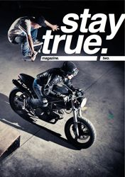 stay true issue 2 - motorcycle magazine