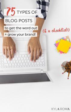 75 Types of Blog Posts | Kyla Roma | Bloglovin'