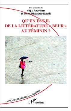"""Où en est la littérature """"beur""""? / sous la direction de Najib Redouane - Paris : L'Harmattan, cop. 2012"""