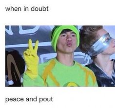 In the words of Calum Hood 5sos lolol that's great