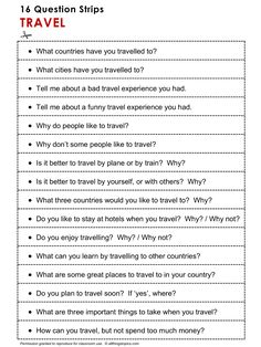 English Grammar ​Discussion, Speaking Practice TRAVEL, 16 Question Strips 1/2. http://www.allthingstopics.com/travel.html