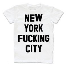 New York F***ing City Tee  http://shop.nylon.com/collections/whats-new/products/new-york-f-ing-city-tee-white #NYLONshop