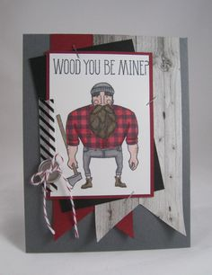 Wood You Be Mine?  -Stampin' Up by Miechelle Weber