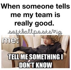 Yup me and my baseball team. Only girl on the team and we kick a%#!!!