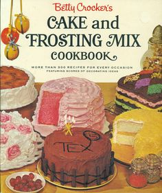 Vintage 1966 Betty Crocker's Cake & Frosting Mix Cookbook.   My mom had this book and I used to love looking at the beautiful cakes.  Her copy is gone now.  I just ordered a copy from Amazon!  Can't wait for it to get here!