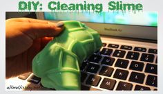 A Floral Fix: CLEANING SLIME