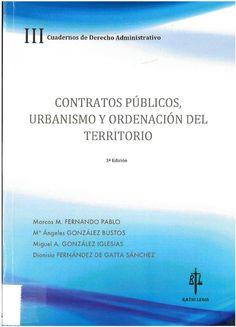 Contratos públicos, urbanismo y ordenación del territorio. Salamanca : Ratio Legis, 2016, 307 p.
