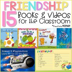 15 friendship books and videos for the classroom to teach kids friendship skills, such as how to make and be a good friend.