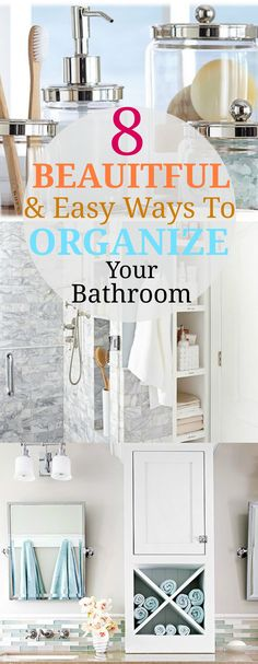8 Beautiful & Easy Ways To Organize Your Bathroom. Organization goes hand in hand with storage. These ideas with help you organize your home while storing your items orderly in a beautiful way.