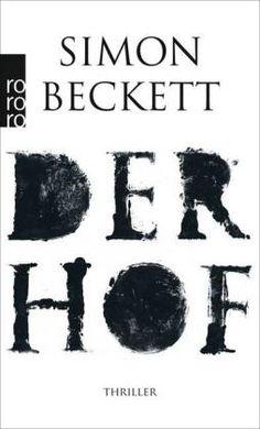 Der Hof von Simon Beckett   ISBN 978-3-499-26838-0   Buch versandkostenfrei online kaufen - Lehmanns.de
