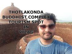 Thotlakonda Vizag Buddhist Tourism Spot and Beach   Vizag Tourism Attractions