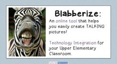 Read about Blabberize - an easy and fun way to integrate technology into your classroom!