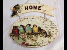 "This is beautiful. ""Home"" could also be hand painted in a scrolling script font. Decoupage Wood, Decoupage Vintage, Country Paintings, Cool Paintings, Diy Y Manualidades, Shabby Chic Crafts, Easy Diy Crafts, Painting On Wood, Altered Art"