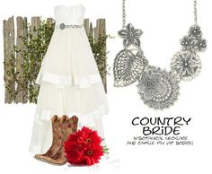 for the country bride...