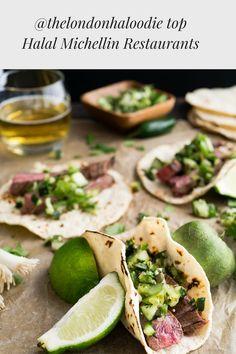 Halal Gems' Top 5 Michelin Starred Restaurants for Eid Best Mexican Recipes, Ethnic Recipes, London Restaurants, Mexican Restaurants, Michelin Star, Carne Asada, Fajitas, Fresh Rolls, Smoothie Recipes