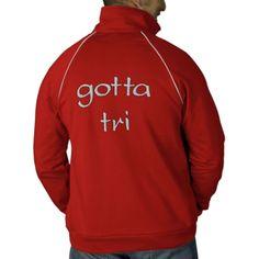 Triathlon Sport Athlete Swim Bike Run Gotta Tri Jacket by TLCGraphix