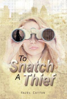 To Snatch a Thief by Hazel Cotton, http://www.amazon.com/dp/B00CHA2UM2/ref=cm_sw_r_pi_dp_1UhErb1E6ZA2D
