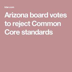 Arizona board votes to reject Common Core standards