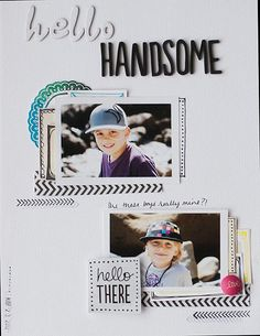 Hello Handsome - by Allison Waken using the Amy Tangerine Sketchbook collection from American Crafts. #thickers #scrapbooking #amytangerine #boys