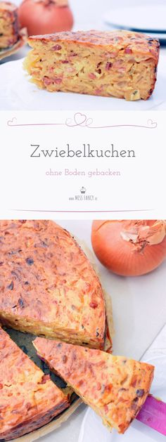 Onion cake without bottom Miss Fancy – Everyday Recipes - Kuchenn Rezeptee Quiches, Vegetarian Quiche, Swiss Recipes, Tasty Videos, Savoury Baking, Happy Foods, Eat Smart, World Recipes, Everyday Food