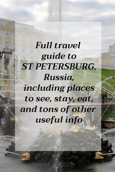A full travel guide to St Petersburg, Russia, including places to see, stay, eat, things to do and tons of other useful info. Travel in Europe.