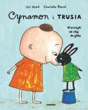 Cynamon i Trusia. Wierszyki od stóp do głów - Ryms - kwartalnik o książkach dla dzieci i młodzieży