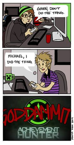 Every time Michael gets mad at Gavin. - Imgur
