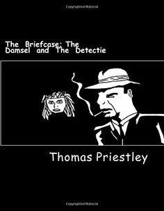 The  Briefcase: The  Damsel  and  The  Detective by Thomas Priestley http://www.amazon.co.uk/dp/1500348007/ref=cm_sw_r_pi_dp_pK2bub19PMFBA